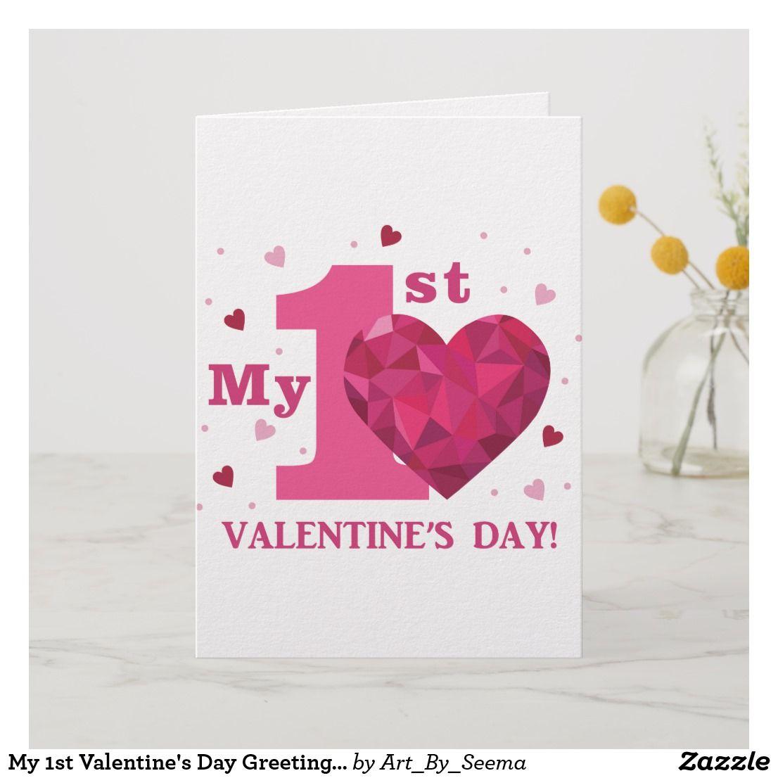 My 1st Valentine S Day Greeting Card Zazzle Com Valentines Day Greetings Holiday Design Card Valentine S Day Greeting Cards