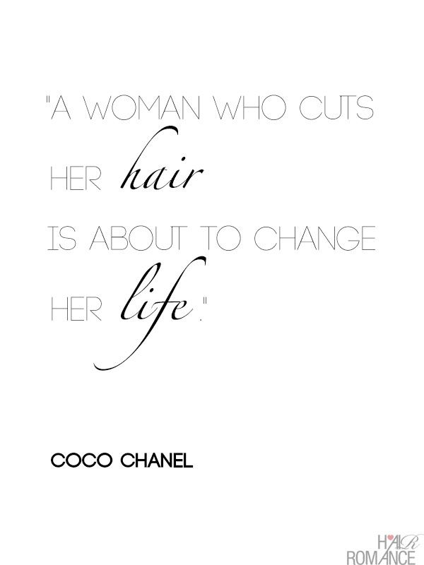 A Woman Who Cuts Her Hair Is About To Change Her Life Coco Chanel