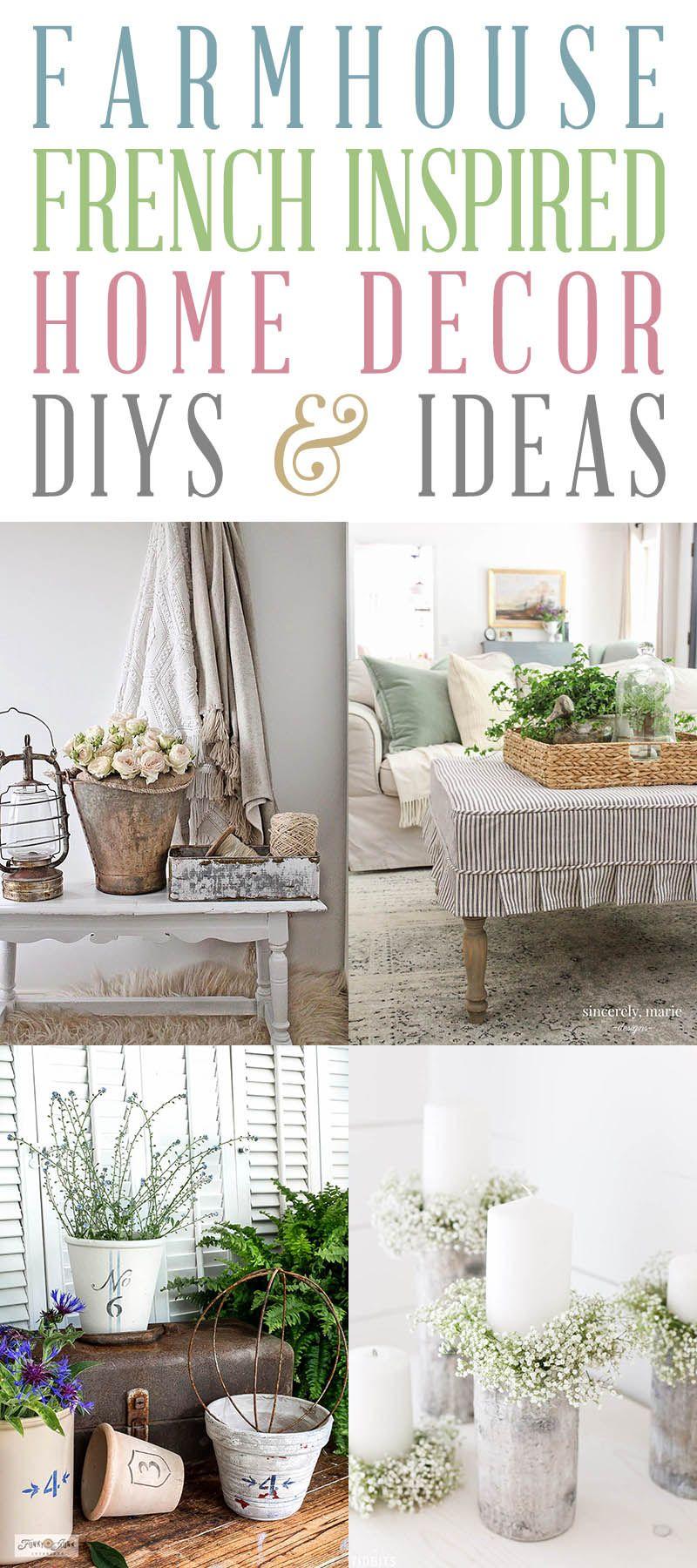Farmhouse French Inspired Home Decor Ideas and DIYS - The ...