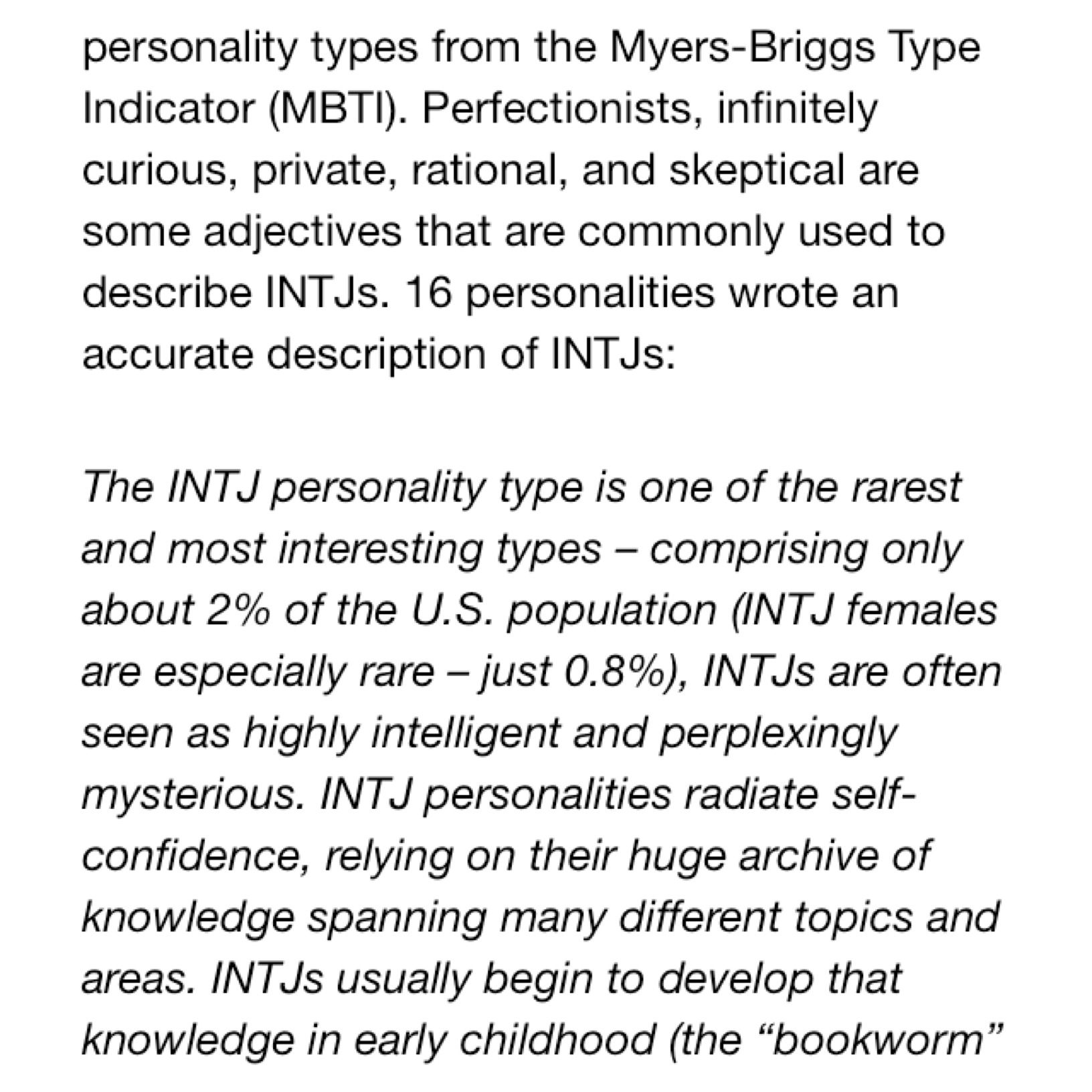 0 8% INTJ female  Not often seen in the wild  Not sure what I think