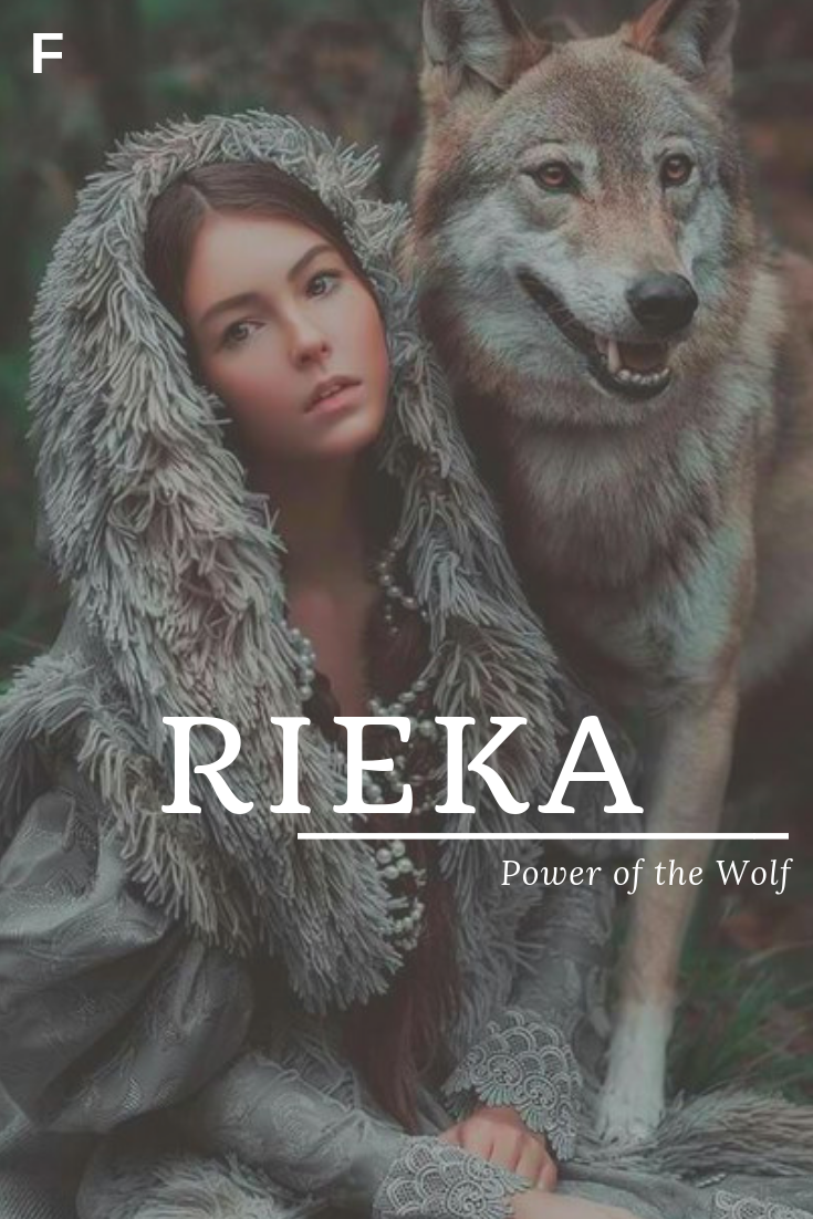 Rieka, meaning Power of the Wolf, German names, R baby girl names, R