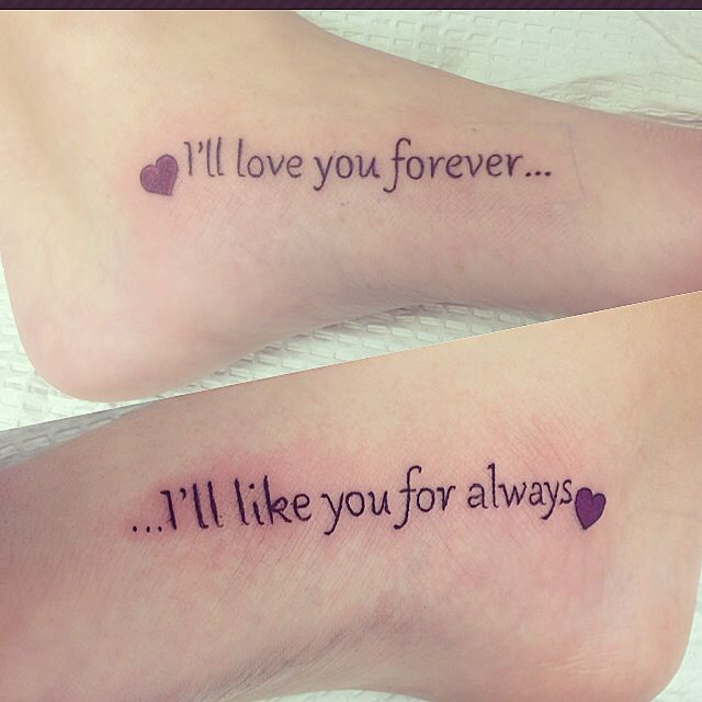 mine and my sister 39 s tattoo i 39 ll love you forever i