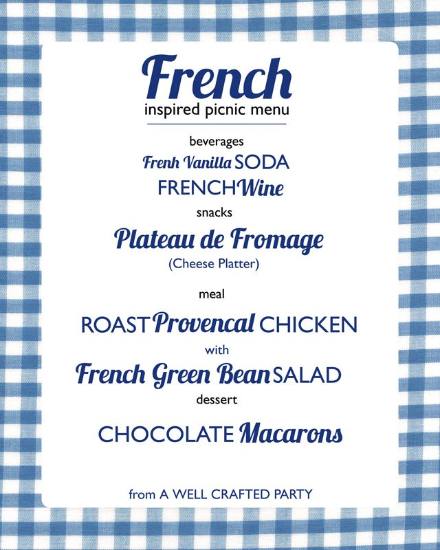 French Inspired Picnic Menu \/\/ recipes for a delicious French - french menu