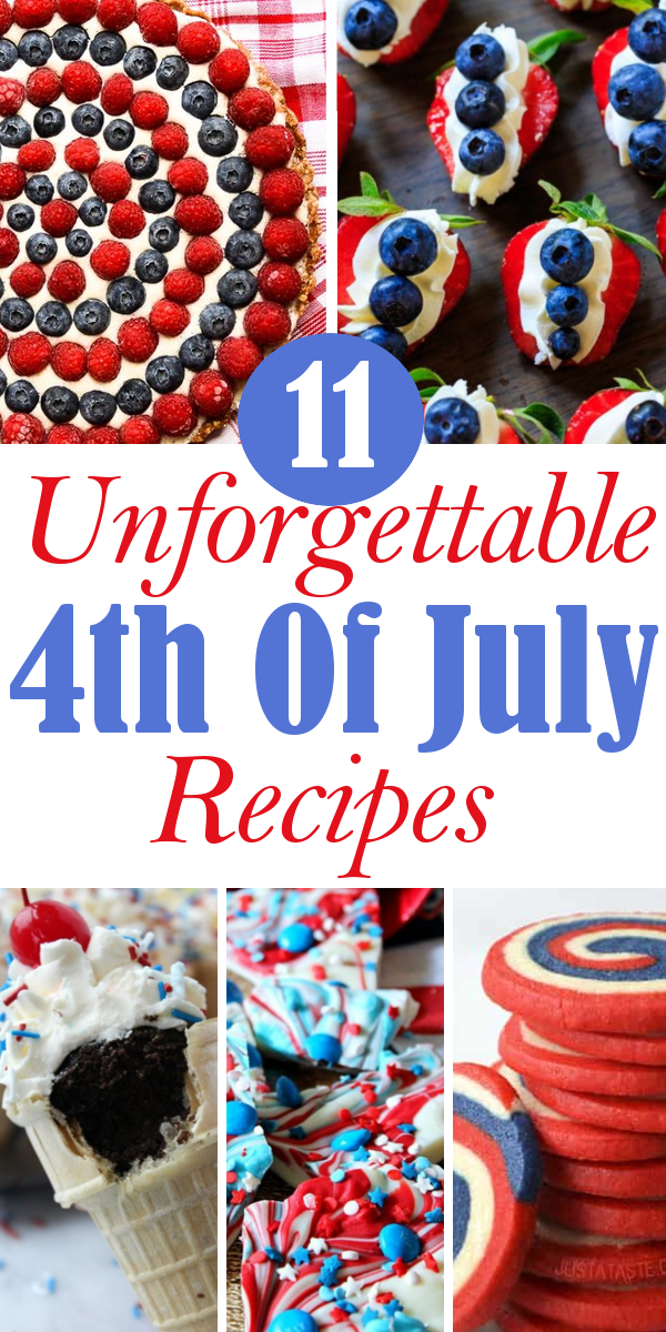 11 Unforgettable 4th Of July Recipes Everything Diy