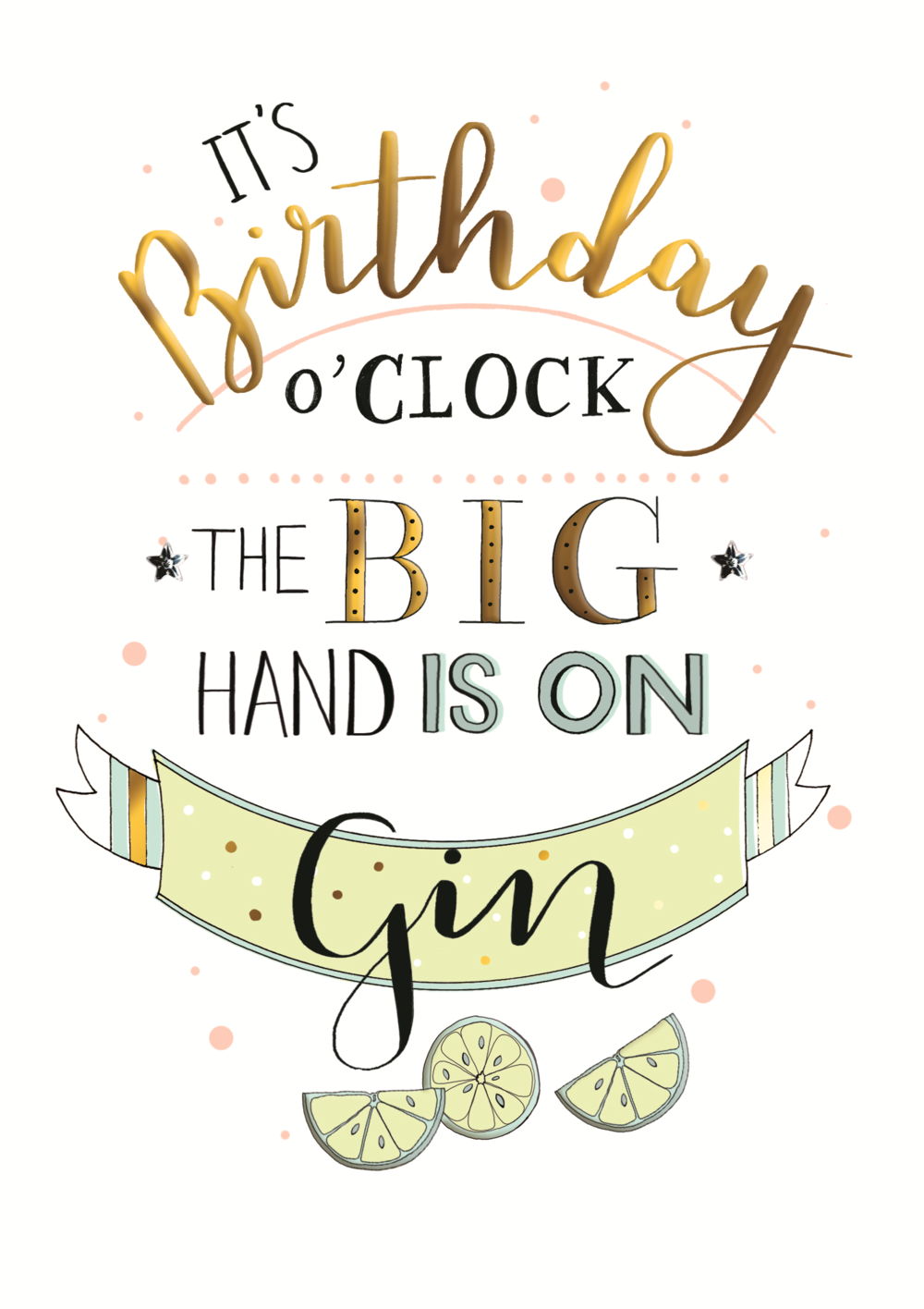 Gin O Clock Birthday Greeting Card Cards Birthday Card Sayings Birthday Greeting Cards Funny Birthday Cards