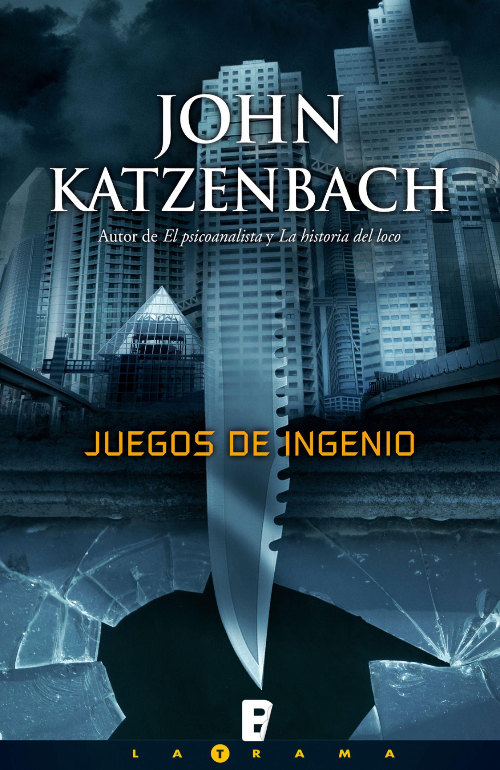 Descarga Juegos De Ingenio John Katzenbach Https Www Descargalibros Es Descarga Juegos De Ingenio Jo Libros De Suspenso Libros Suspenso Juegos De Ingenio