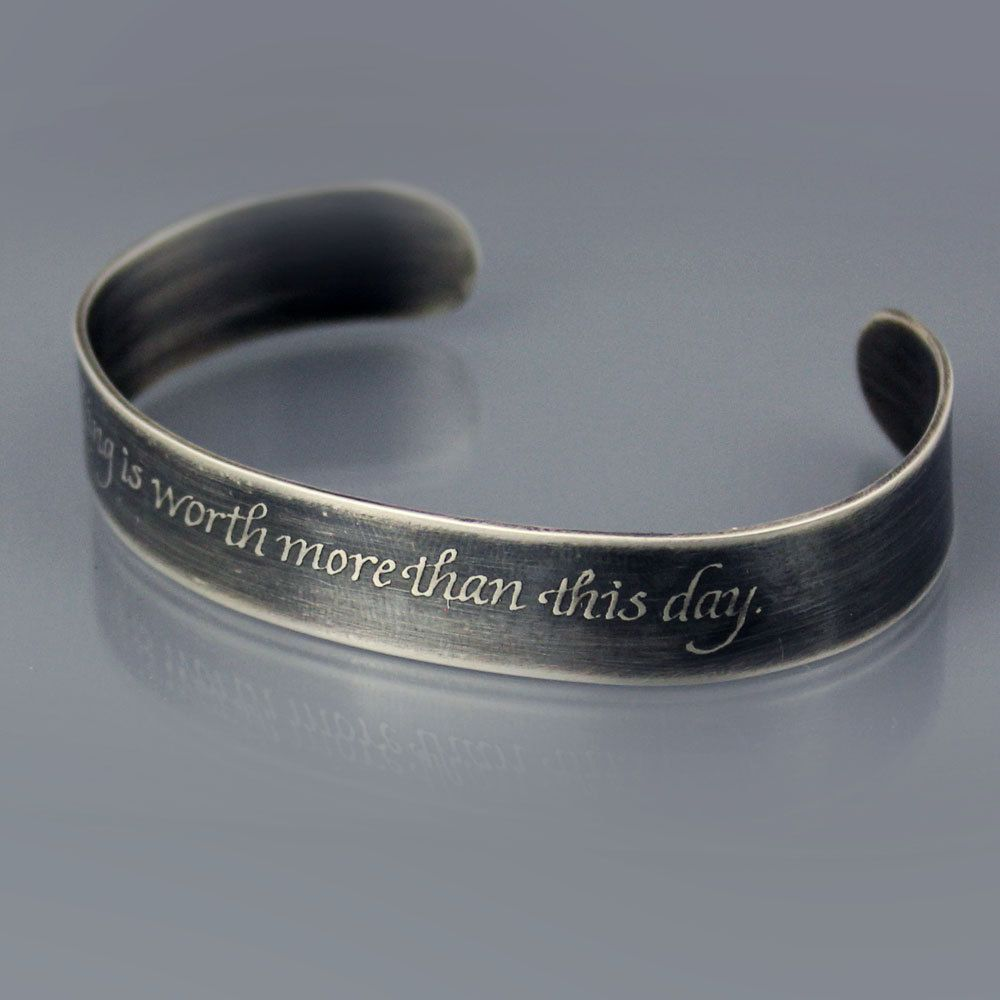 Etched Silver Cuff Bracelet Inspirational Quote Nothing Is Worth More Goethe