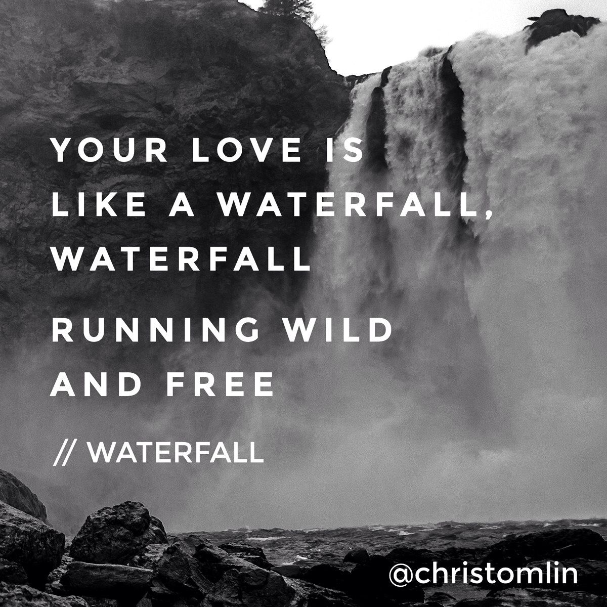 Your Love Is Like A Waterfall Running Wild And Free Quotes