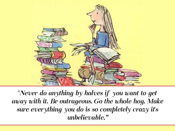 9 Roald Dahl Quotes To Make You Feel All Fuzzy Roald
