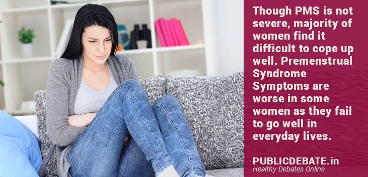 Premenstrual Syndrome Symptoms occur in many women. 75% of ...
