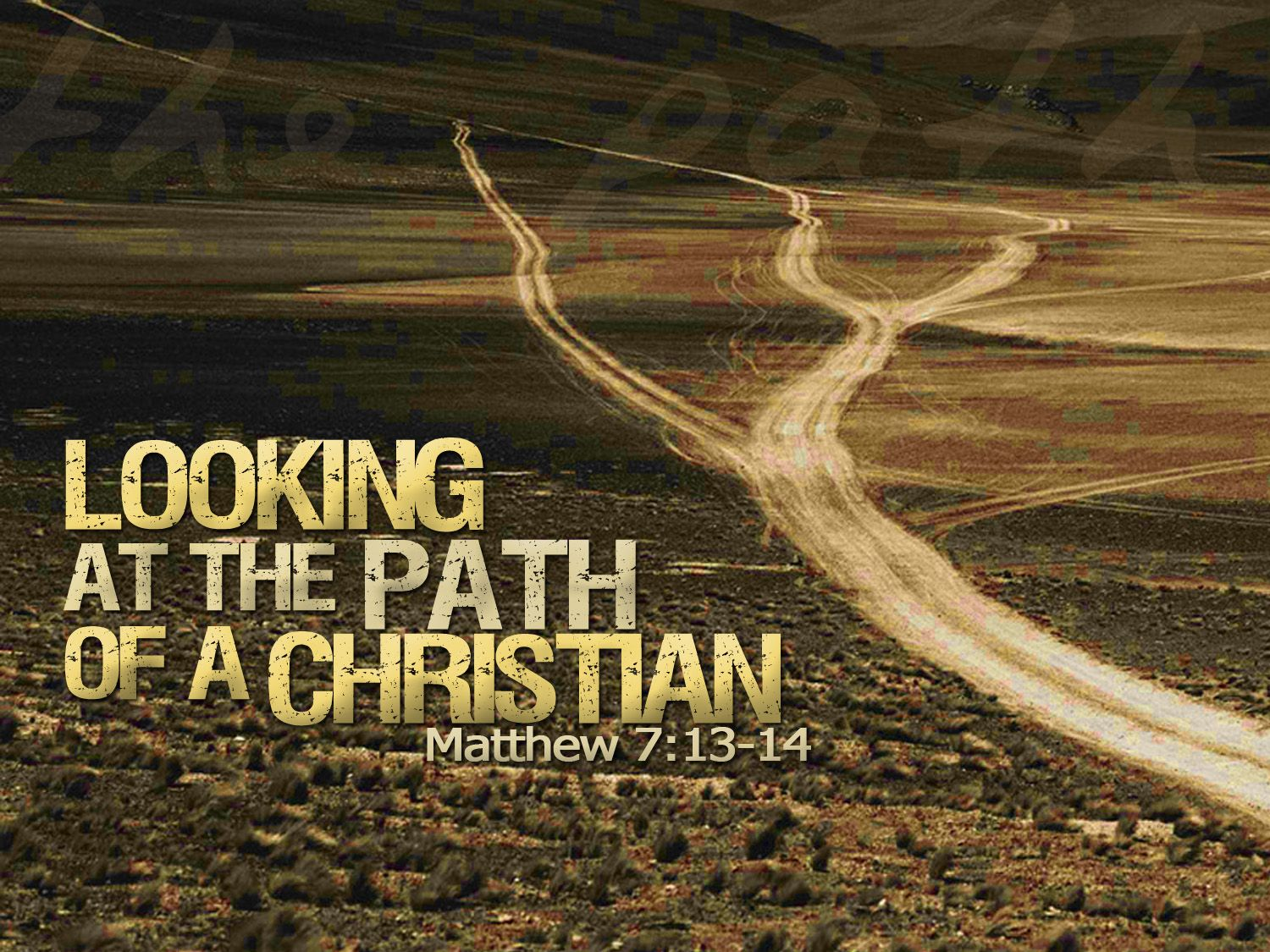 Narrow Road To Heaven Images For Matthew 7 13 14 Livin A Godly