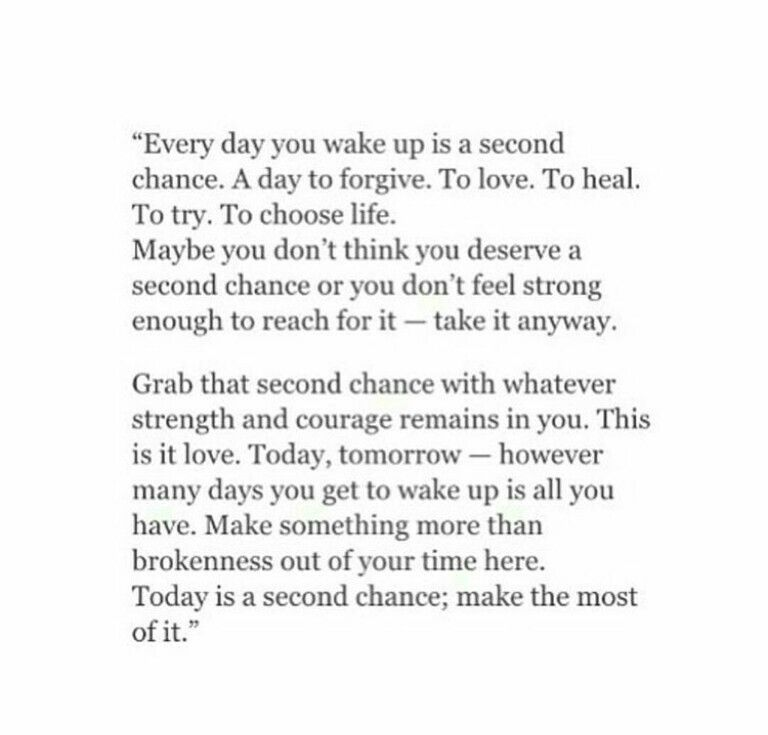 Everyday You Wake Up Is Second Chance Chance Quotes Wake Up Quotes Awakening Quotes