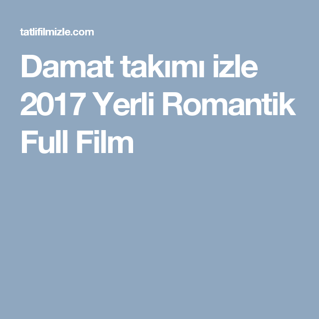 Avatar 2 Movie In Hindi Dubbed: Damat Takımı Izle 2017 Yerli Romantik Full Film