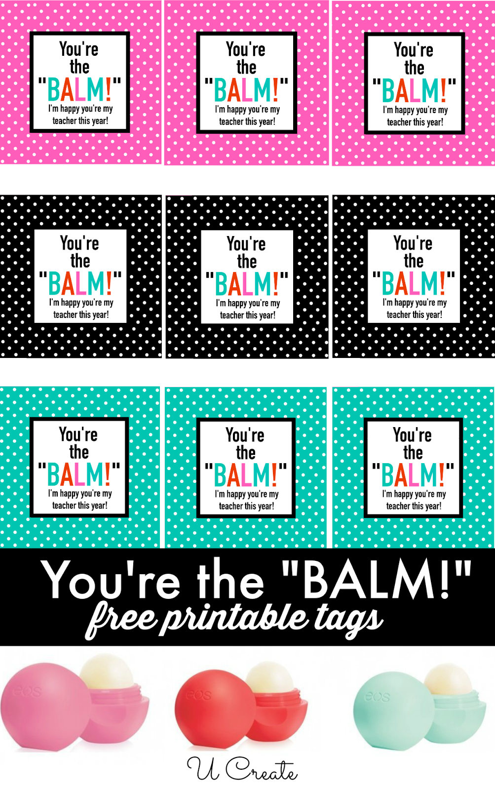 graphic relating to You're the Balm Teacher Free Printable called Free of charge Printables: Youre the balm Terrific Options - Higher education and