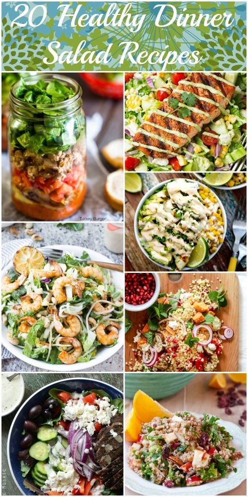 20 Healthy Dinner Salad Recipes Salad Meals And Dinners