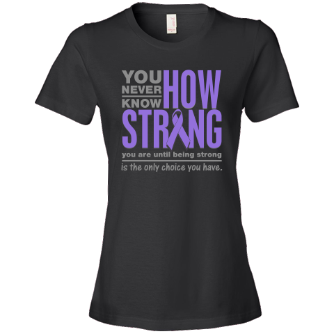 """You Never Know How Strong You Are Until Being Strong is The Only Choice You Have Hodgkin's Lymphoma Women's Fashion T-Shirts featuring a violet ribbon by <a href=""""http://www.lymphomashirts.com"""">LymphomaShirts.Com</a>.  NOTE: To contact the designer of the Lymphoma store, request a custom or personalized requests or other questions relating to our designs, please use our <b> <a href=""""http://fs20.formsite.com/awarenessmatters/form13/index.html"""">Contact Us Form</a></b>. $24.99…"""