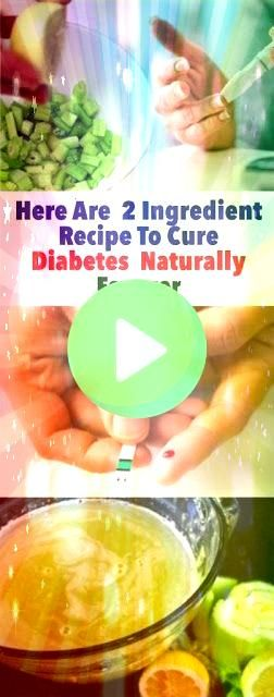 Are 2 Ingredient Recipe To Cure Diabetes Naturally Forever Here Are 2 Ingredient Recipe To Cure Diabetes Naturally Forever Here Are 2 Ingredient Recipe To Cure Diabetes N...