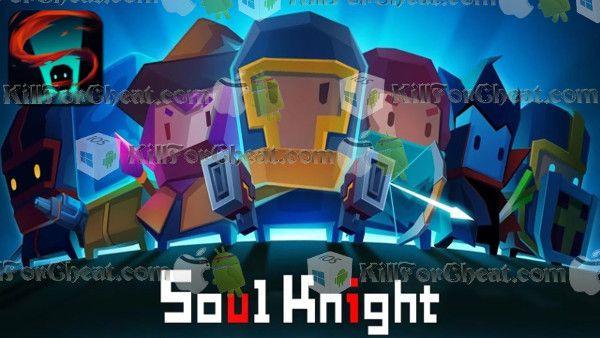 soul knight hack download apk