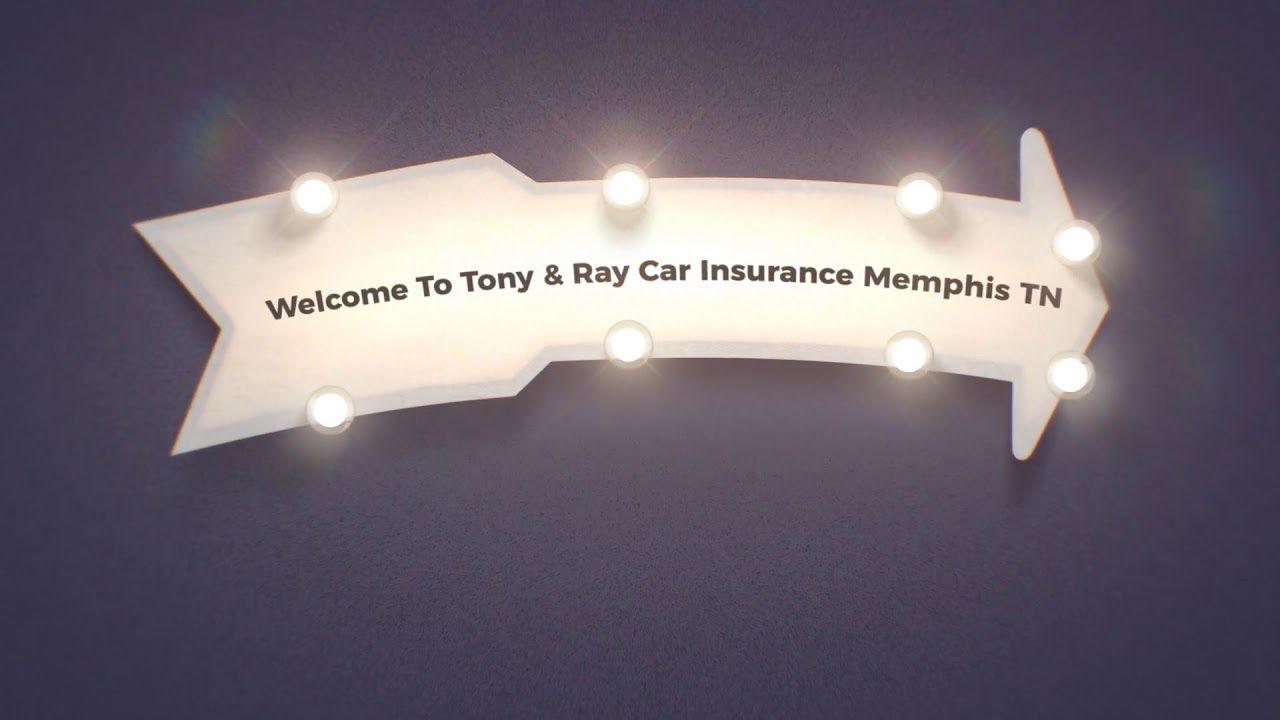 Tony Amp Ray Car Insurance In Memphis Tn Cheap Car Insurance