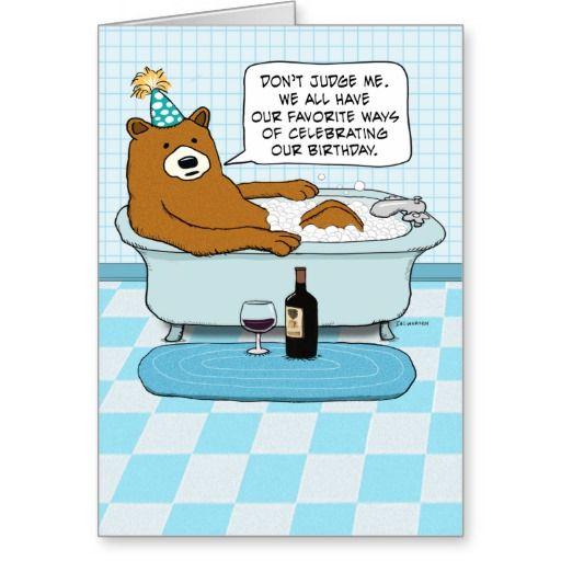 Funny Bear Drinking Wine, Soaking In Tub Birthday