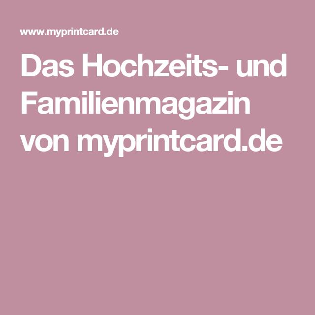Das Hochzeits- und Familienmagazin von myprintcard.de