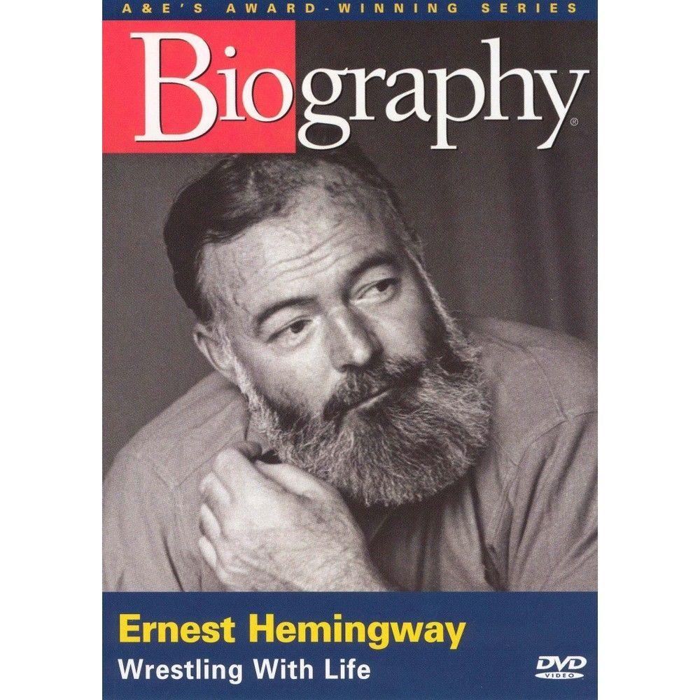 Biography: Ernest Hemingway - Wrestling With Life