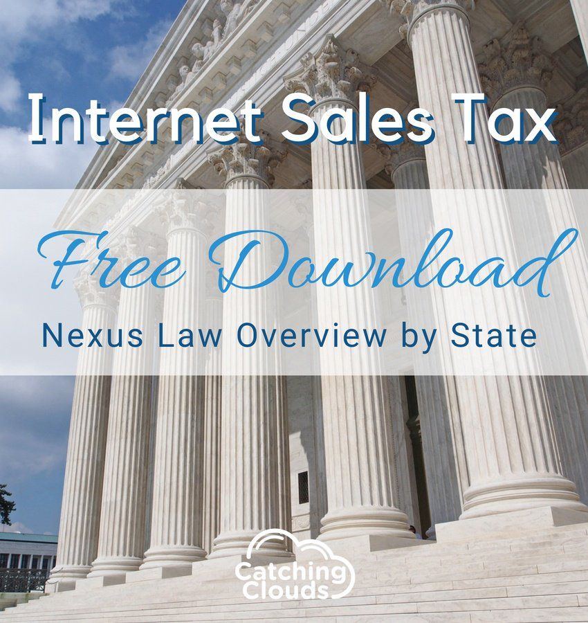 Free downloadable, Sales Tax Nexus Law Overview by Catching Clouds