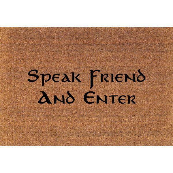 Speak Friend And Enter Lord Of The Rings Door Mat Coir Doormat Rug... ($39)  ❤ Liked On Polyvore Featuring Home, Rugs, Brown, Dark Olive, Floor U0026 Rugs,  ...