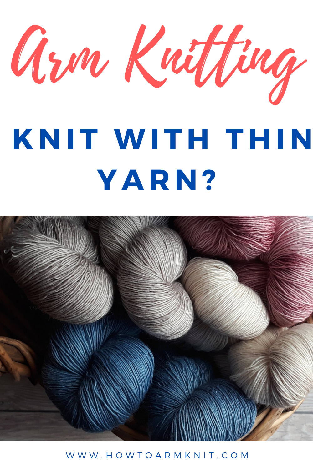 Can You Arm Knit A Blanket With Thin Yarn Arm Knitting Knitting