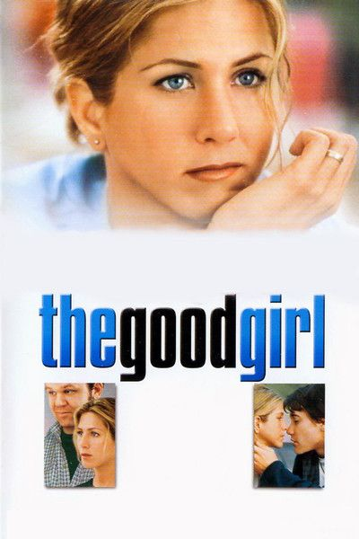 The Good Girl Free Online