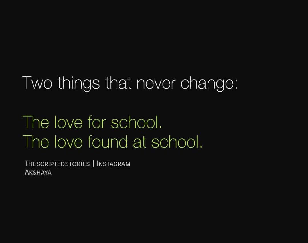 The Scribbled Stories.  School life quotes, Memories quotes