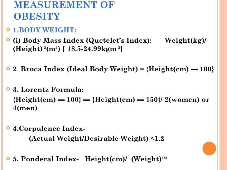 Obesity indexes    ( Note: Ponderal index for IUGR = mass(gm