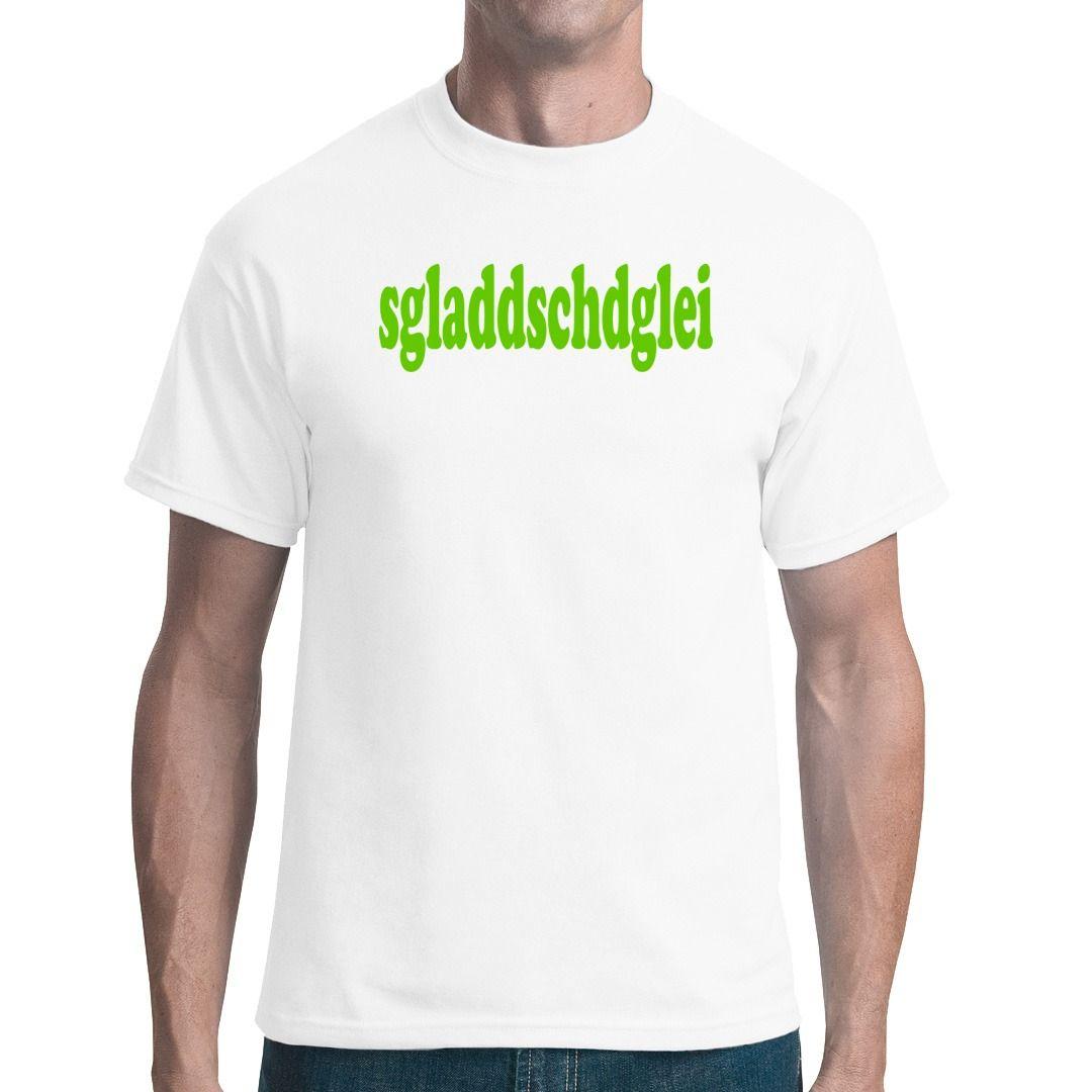 Sgladdschdglei Sprüche T Shirt Sächsisches Kult Sprüche T Shirt, Must Have  Toller Brüller