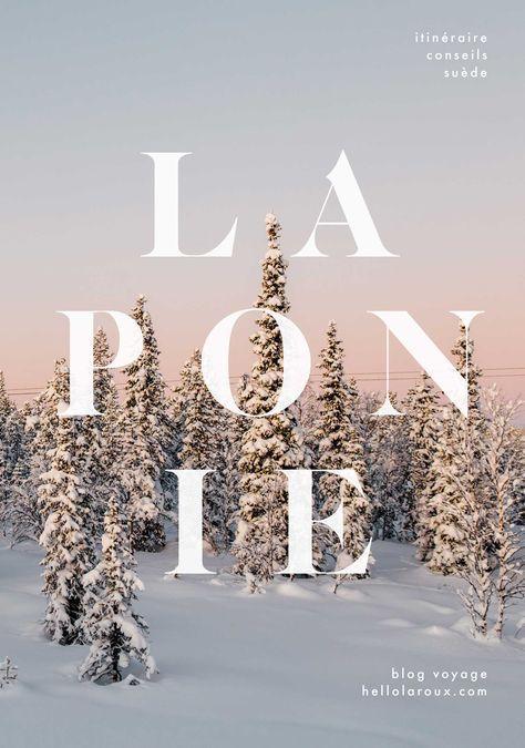 Suède — préparer son voyage en Laponie suédoise en hiver (guide complet