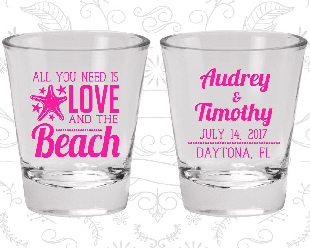 5 year wedding anniversary decorations november 2018 All you Need is Love and the Beach Shot Glasses Custom Shot Glass