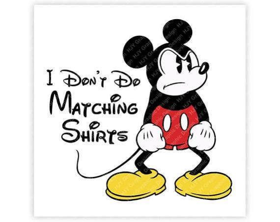 41c2ef631 Disney Mickey Mouse I Don't Do Matching Shirts Ears | Michael ...