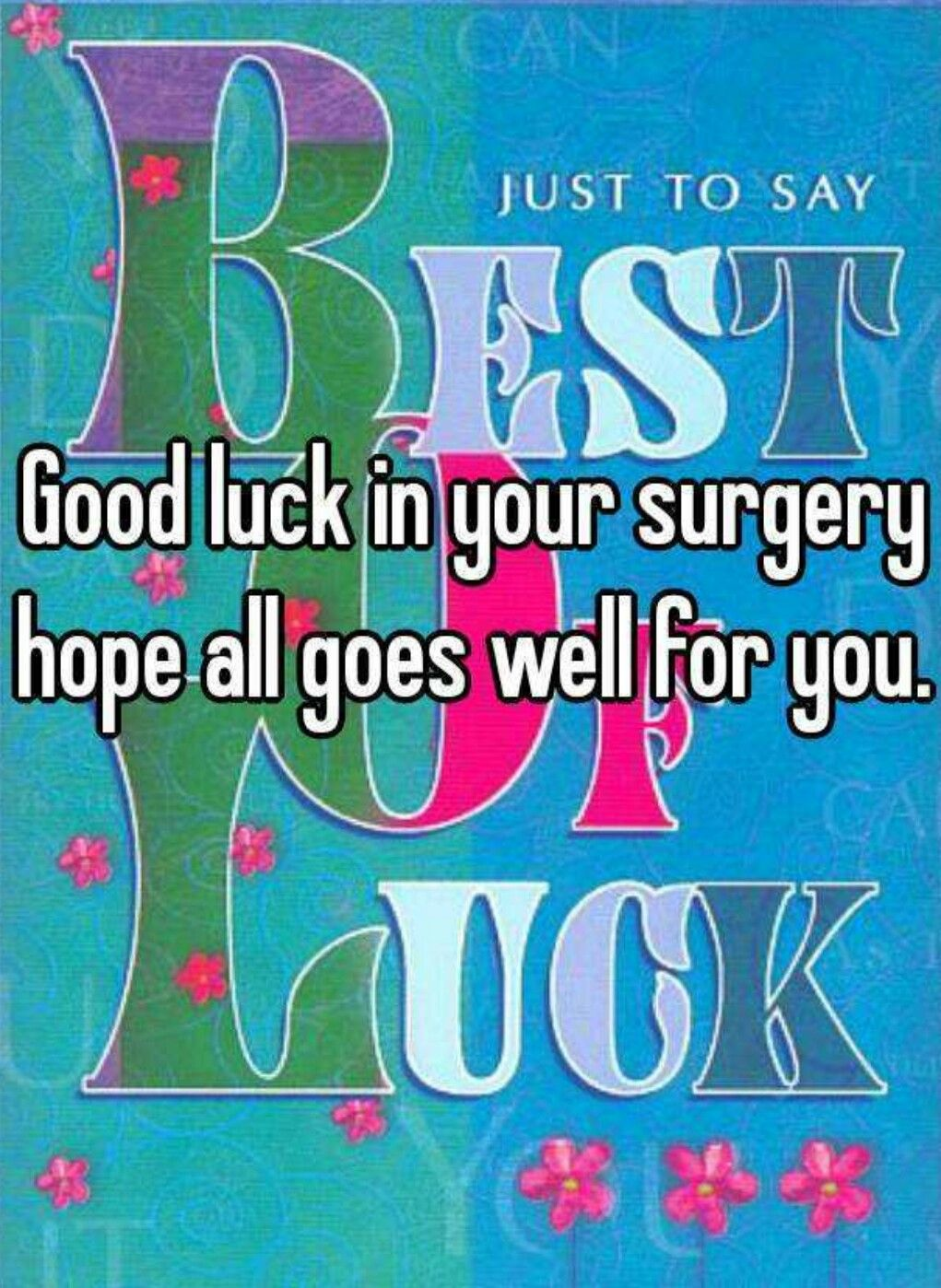 Good Luck With Your Surgery ॐznspicec