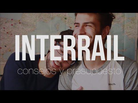 Cómo hacer el Interrail: Organización y presupuesto - Il Giro 15 - YouTube