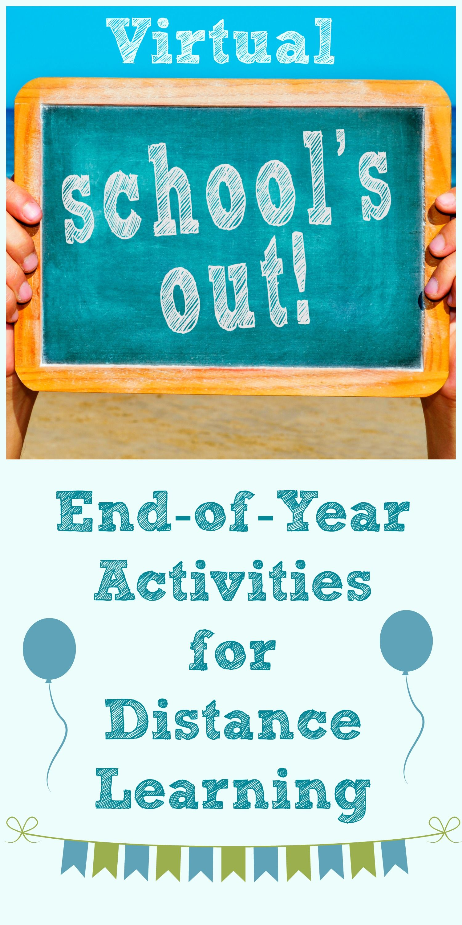 End of year ideas and activities for distance learning