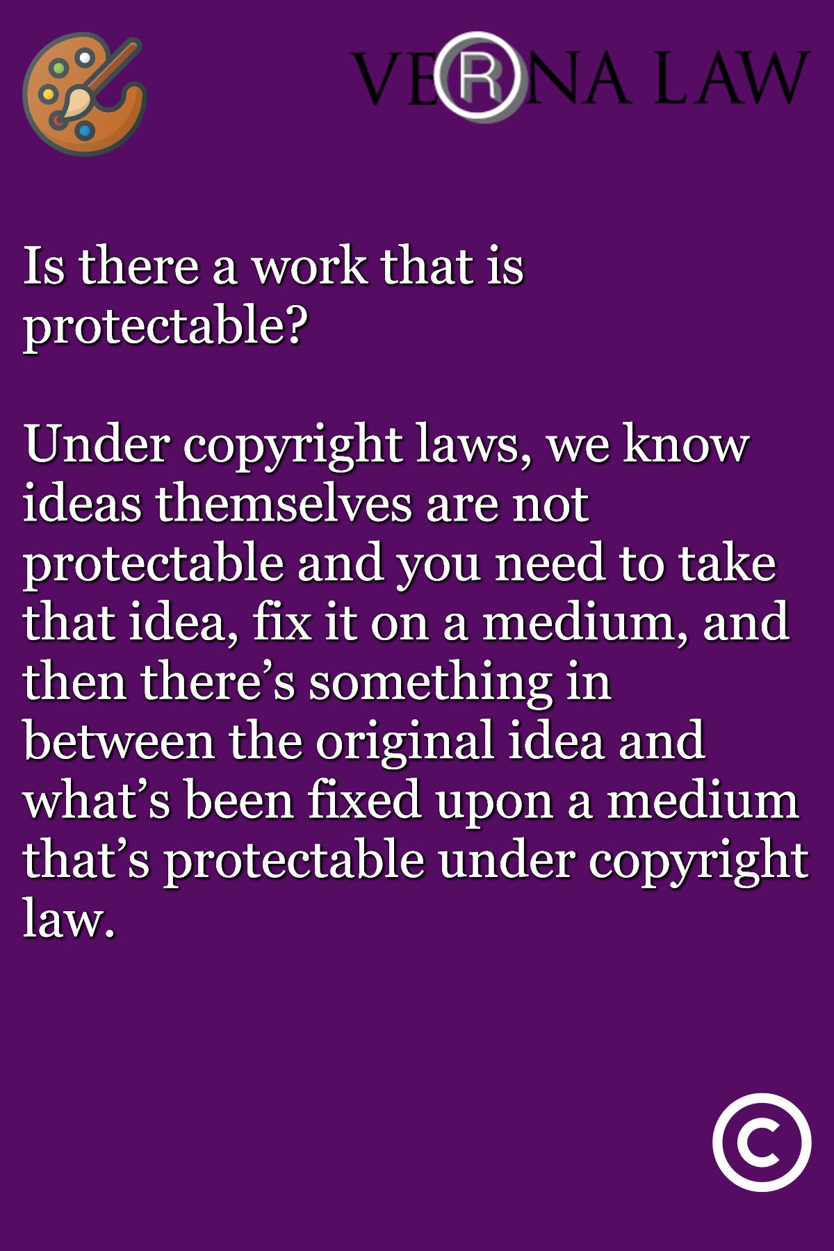 Is There A Work That Is Protectable Under Copyright Laws We Know Ideas Themselves Are Not Protectable And You Need To Business Podcasts Podcasts Tax Lawyer