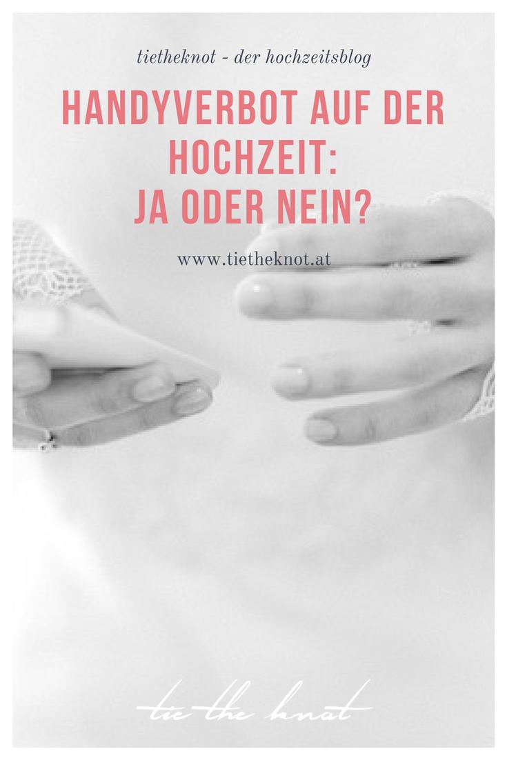 Handyverbot Auf Der Hochzeit Der Neue Hochzeitstrend Hochzeit Ideen Fur Die Hochzeit Handy