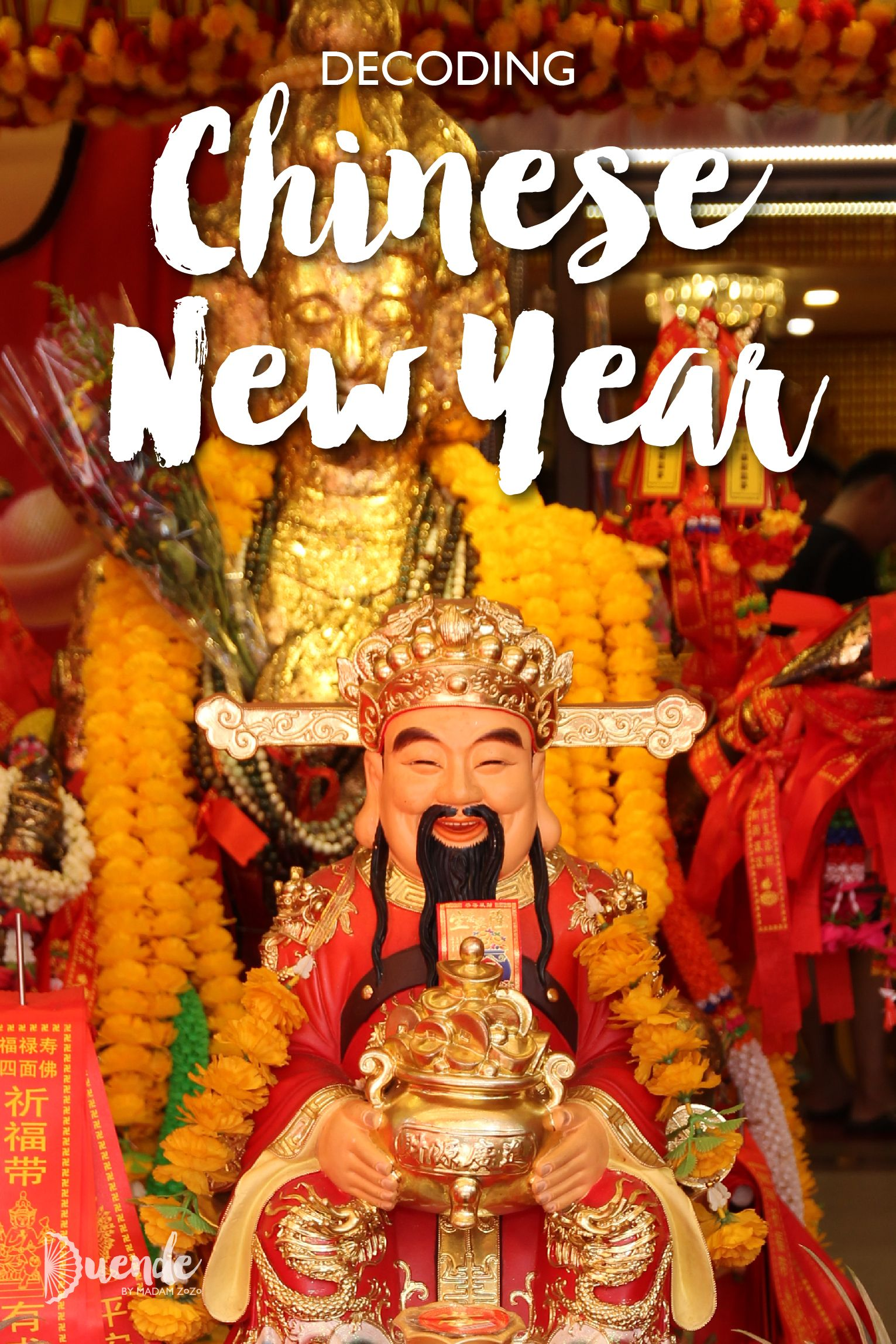 Decoding Chinese New Year Chinese New Year New Years History Traveling By Yourself