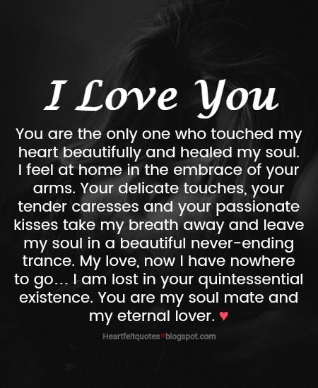 You Are The Only One Who Touched My Heart Love Quotes