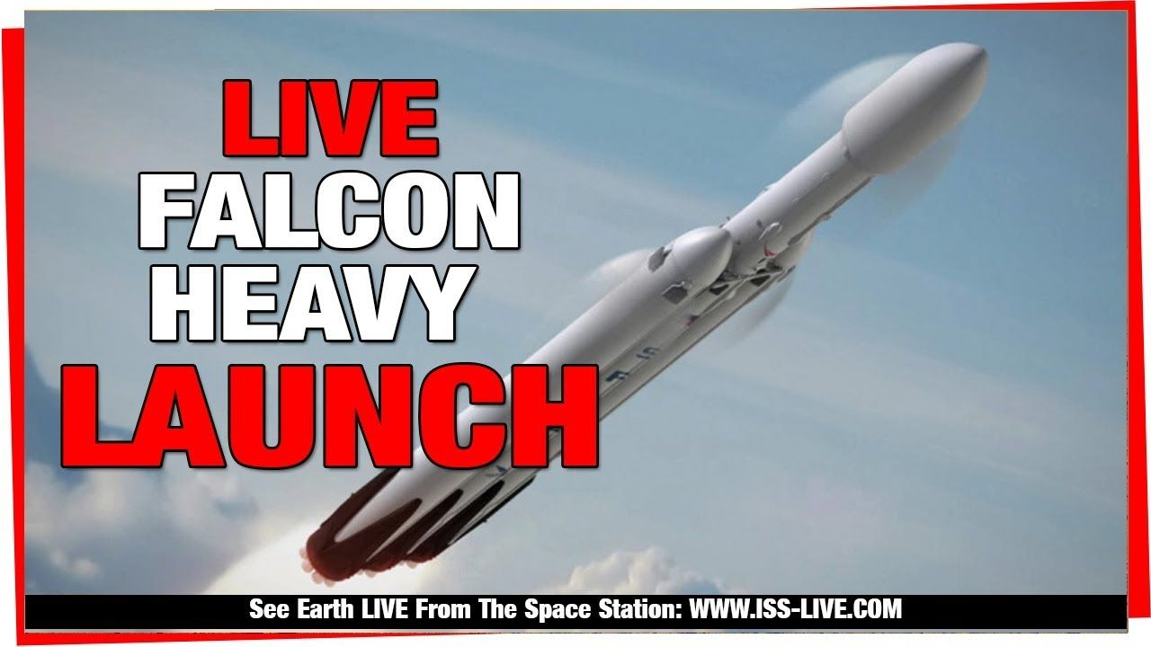 SpaceX Launch Falcon Heavy LIVE : 1st Falcon Heavy Launch & Landing