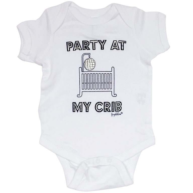 Party At My Crib Funny Infant Bodysuit