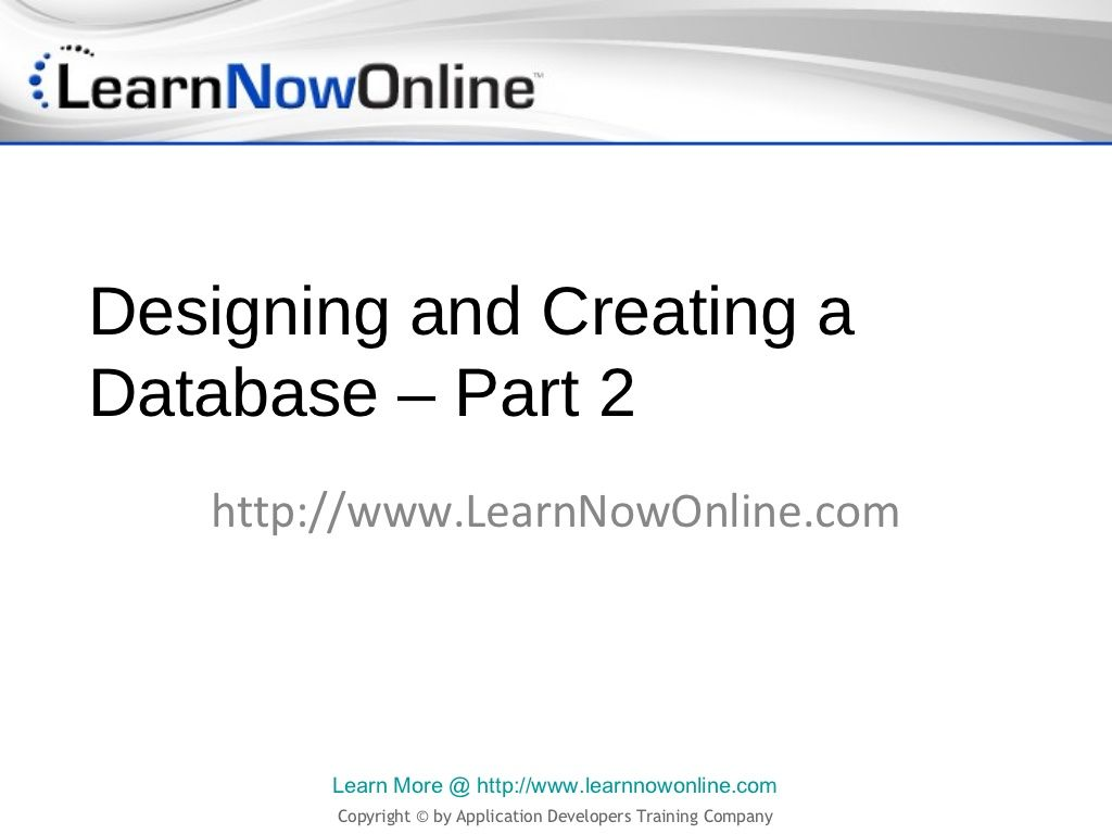 Designing and creating an sql server database by learnnowonline learn about basic relational database design principles and sql server data types baditri Image collections
