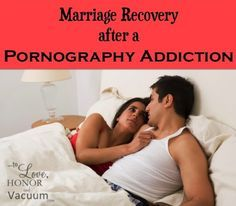 Attentively Christian marriage healing after pornography addiction