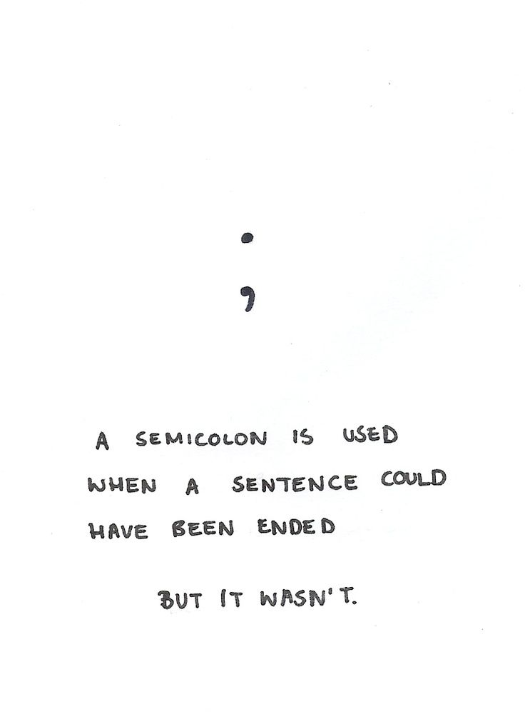 Semicolon There Will Be One In My Sleeve I Have Done On Next Wed