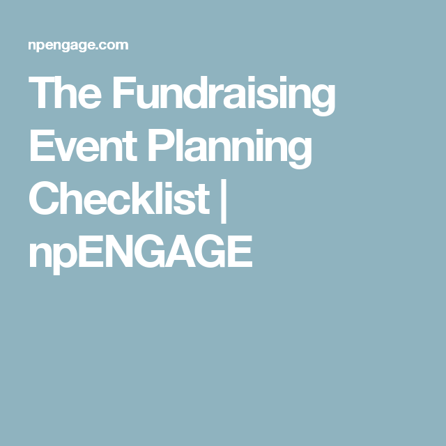 The Fundraising Event Planning Checklist  Npengage  Event