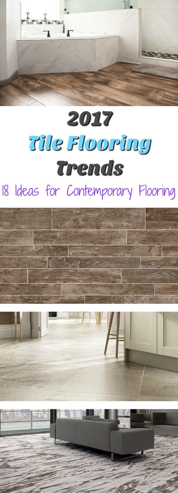 2017 tile flooring trends 18 ideas for contemporary flooring 2017 tile flooring trends 18 ideas for contemporary flooring flooringinc blog dailygadgetfo Choice Image